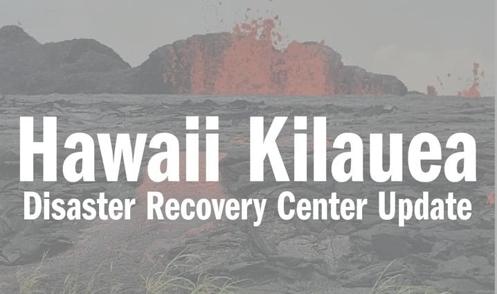 Havaiji-Kilauea-Disaster-Recovery-Center-Update