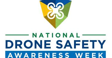 FAA first National Drone Safety Awareness Week starts today