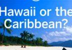 Hawaï ou Caraïbes? Le facteur sandales!