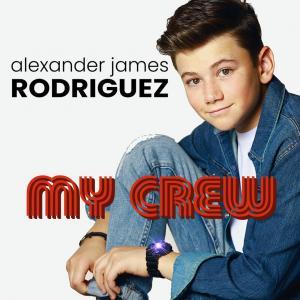 Alexander James Rodriguez - My Crew