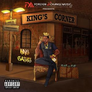 King Cashis Releases His New EP King's Corner