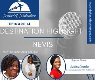 Il CEO della Nevis Tourism Authority parla di Nevis con Toya e Clavia