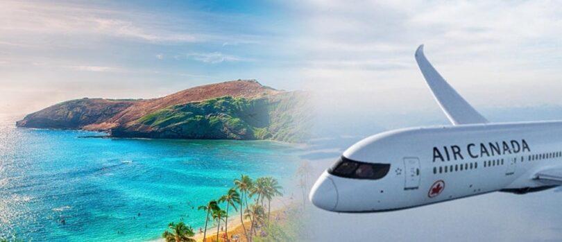 Air Canada ta sanar da sabbin jiragen hawa na Hawaii daga Montreal, Toronto, Calgary da Vancouver